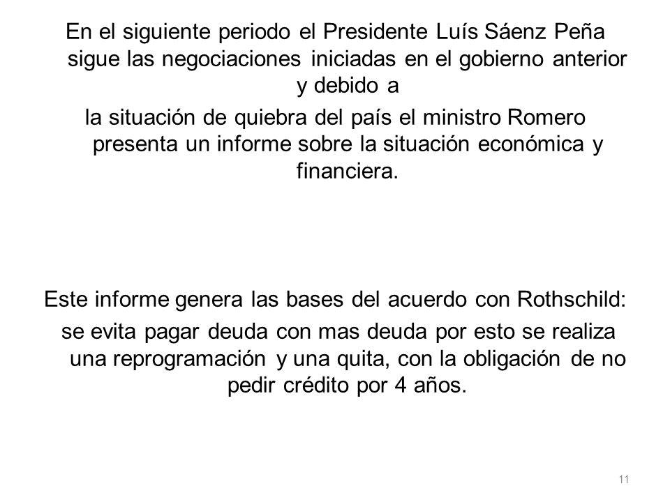 Este informe genera las bases del acuerdo con Rothschild: