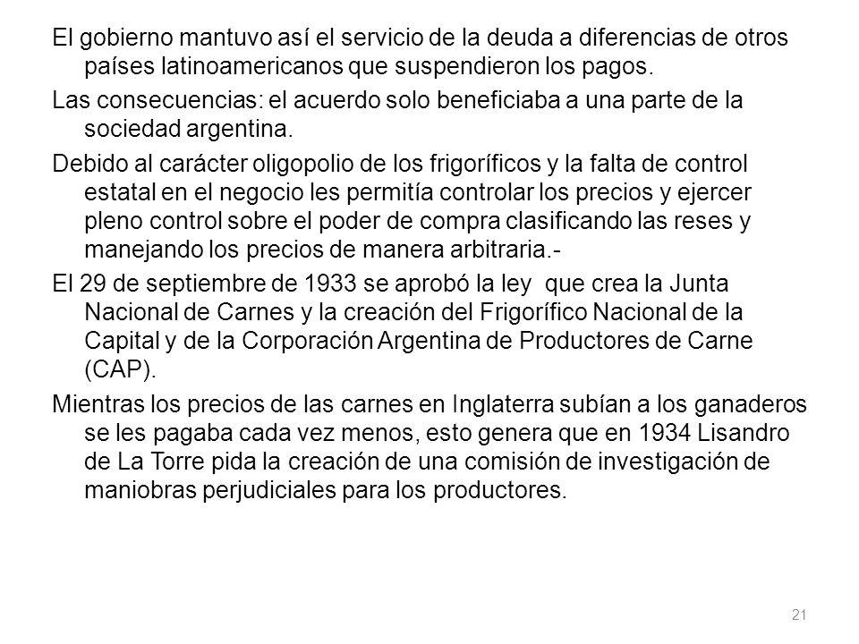 El gobierno mantuvo así el servicio de la deuda a diferencias de otros países latinoamericanos que suspendieron los pagos.