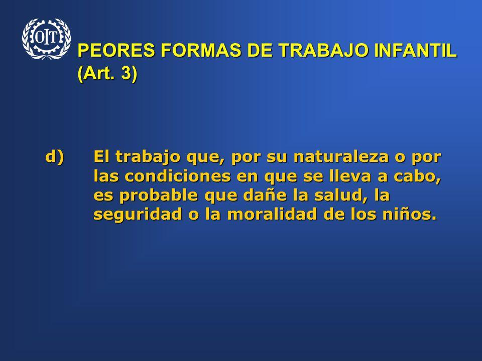 PEORES FORMAS DE TRABAJO INFANTIL (Art. 3)