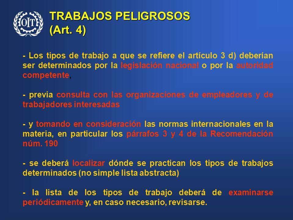 TRABAJOS PELIGROSOS (Art. 4)