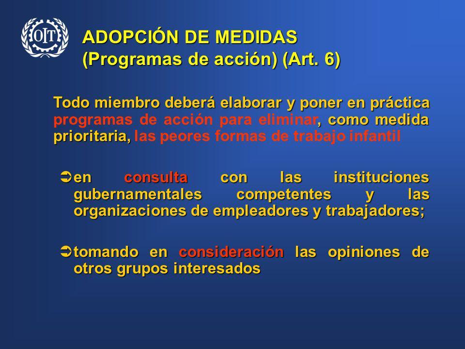 ADOPCIÓN DE MEDIDAS (Programas de acción) (Art. 6)