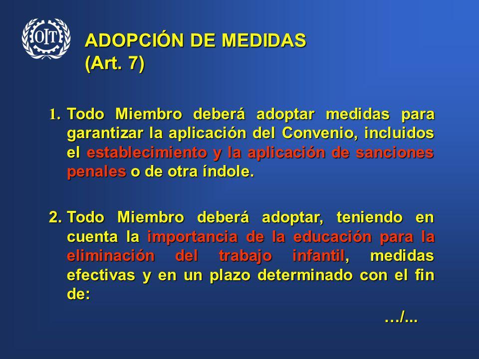 ADOPCIÓN DE MEDIDAS (Art. 7)
