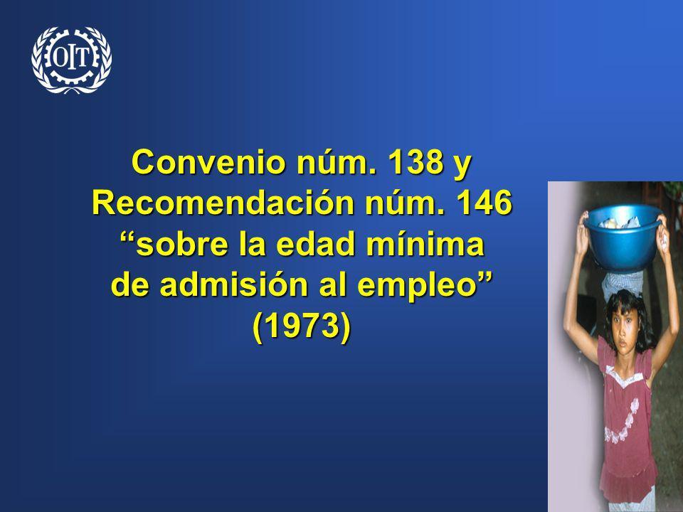 Convenio núm. 138 y Recomendación núm. 146 sobre la edad mínima de admisión al empleo (1973)