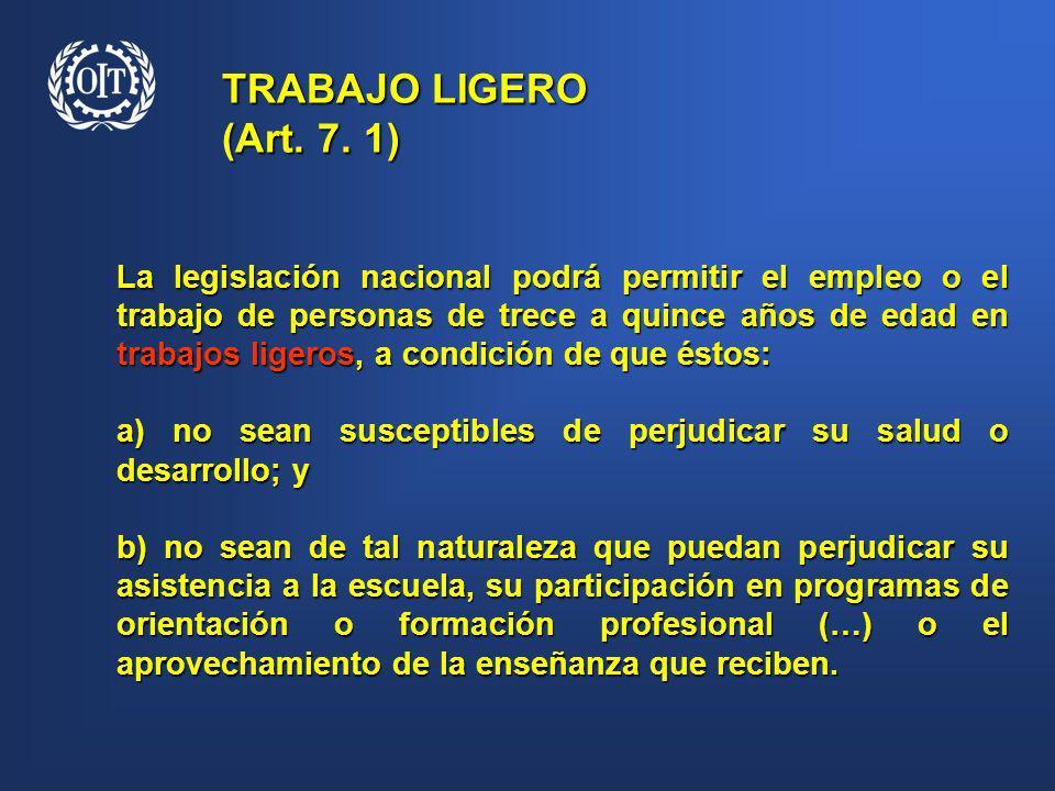 TRABAJO LIGERO (Art. 7. 1)