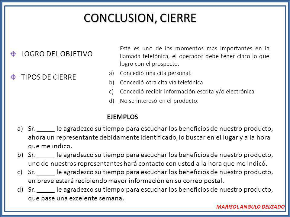 CONCLUSION, CIERRE LOGRO DEL OBJETIVO TIPOS DE CIERRE EJEMPLOS