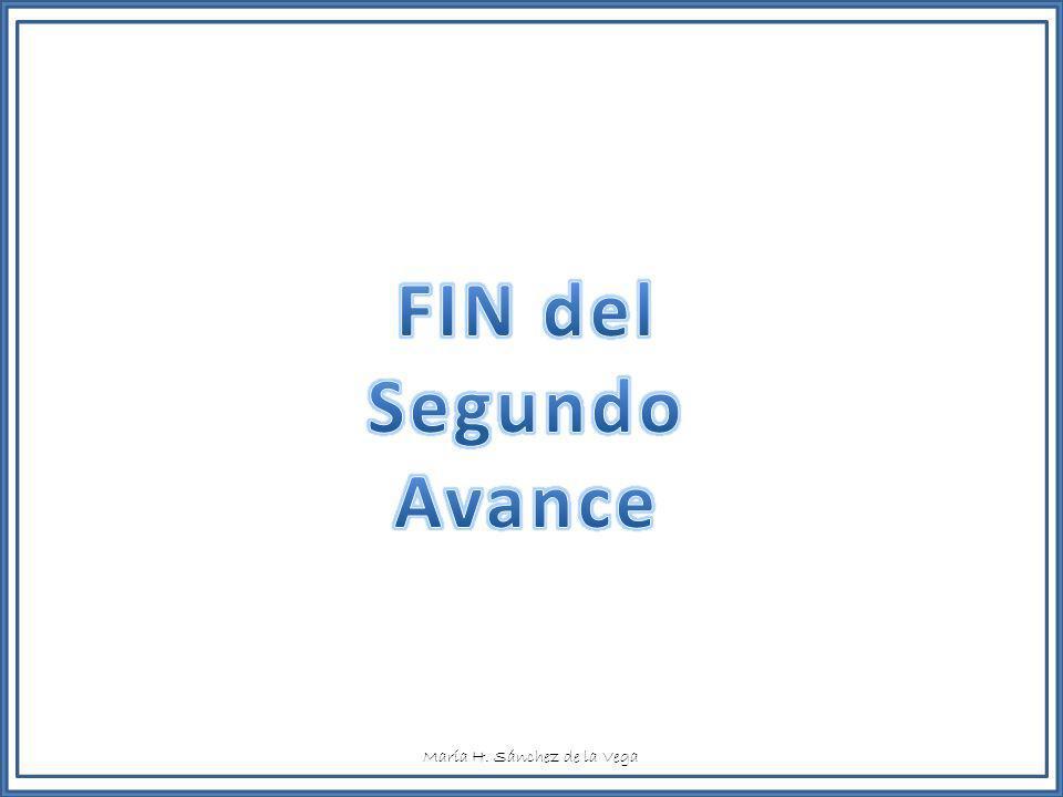 FIN del Segundo Avance María H. Sánchez de la Vega