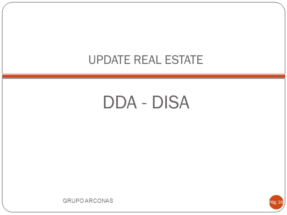 UPDATE REAL ESTATE DDA - DISA