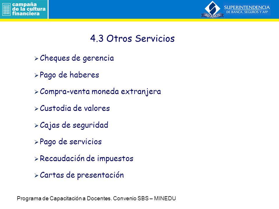4.3 Otros Servicios Cheques de gerencia Pago de haberes