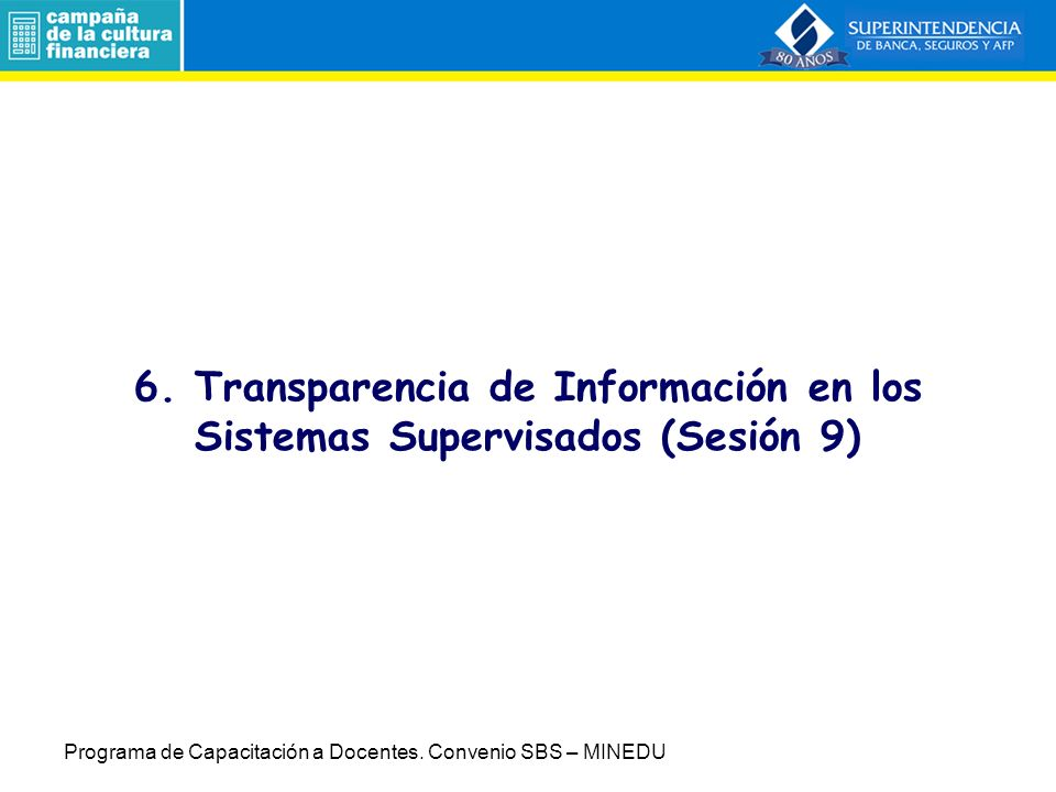 6. Transparencia de Información en los Sistemas Supervisados (Sesión 9)