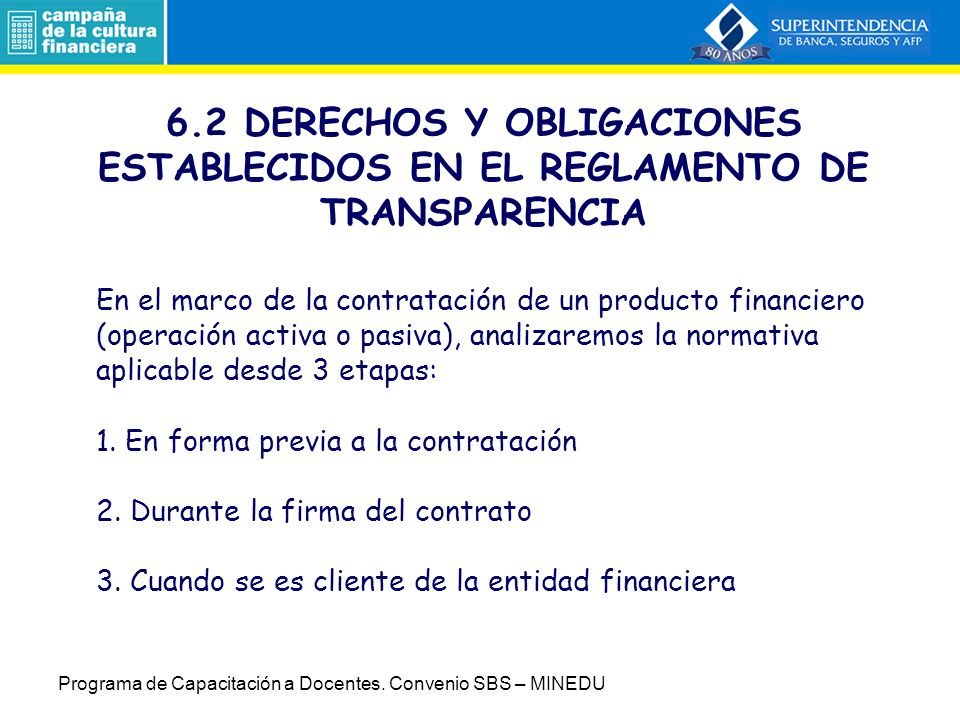 6.2 DERECHOS Y OBLIGACIONES ESTABLECIDOS EN EL REGLAMENTO DE TRANSPARENCIA