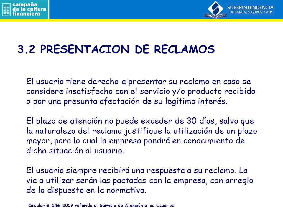 3.2 PRESENTACION DE RECLAMOS