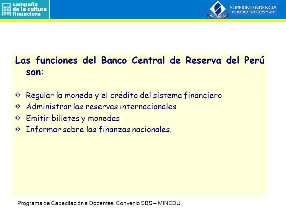 Las funciones del Banco Central de Reserva del Perú son: