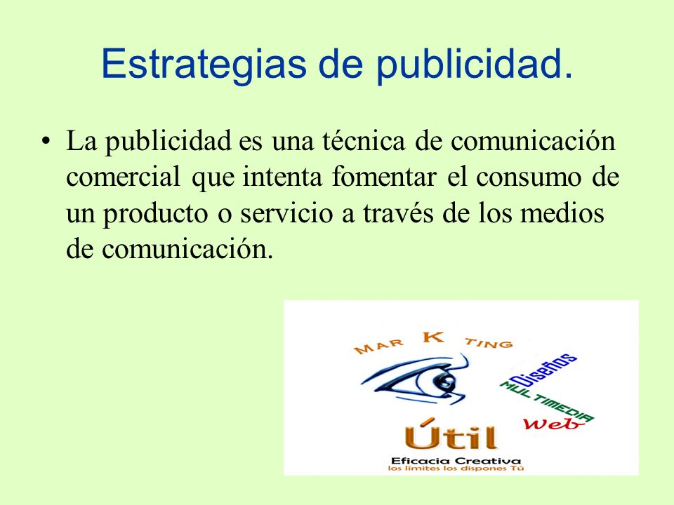 Estrategias de publicidad.