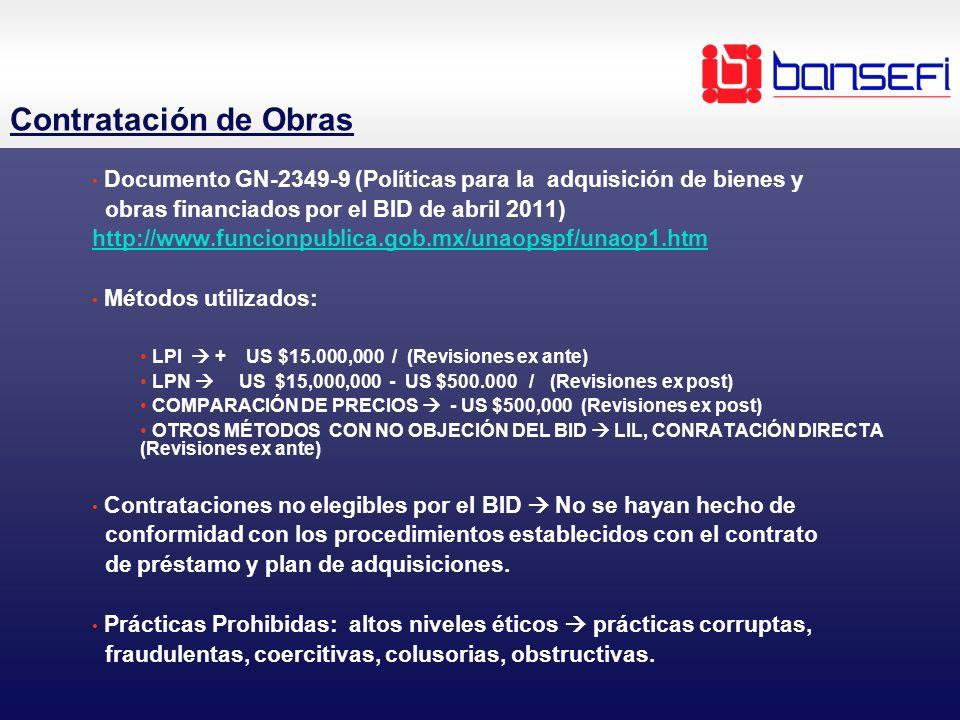Contratación de Obras Documento GN-2349-9 (Políticas para la adquisición de bienes y. obras financiados por el BID de abril 2011)