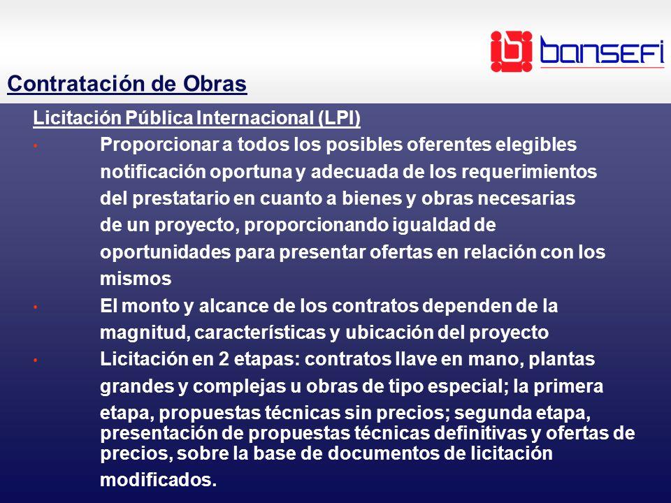Contratación de Obras Licitación Pública Internacional (LPI)