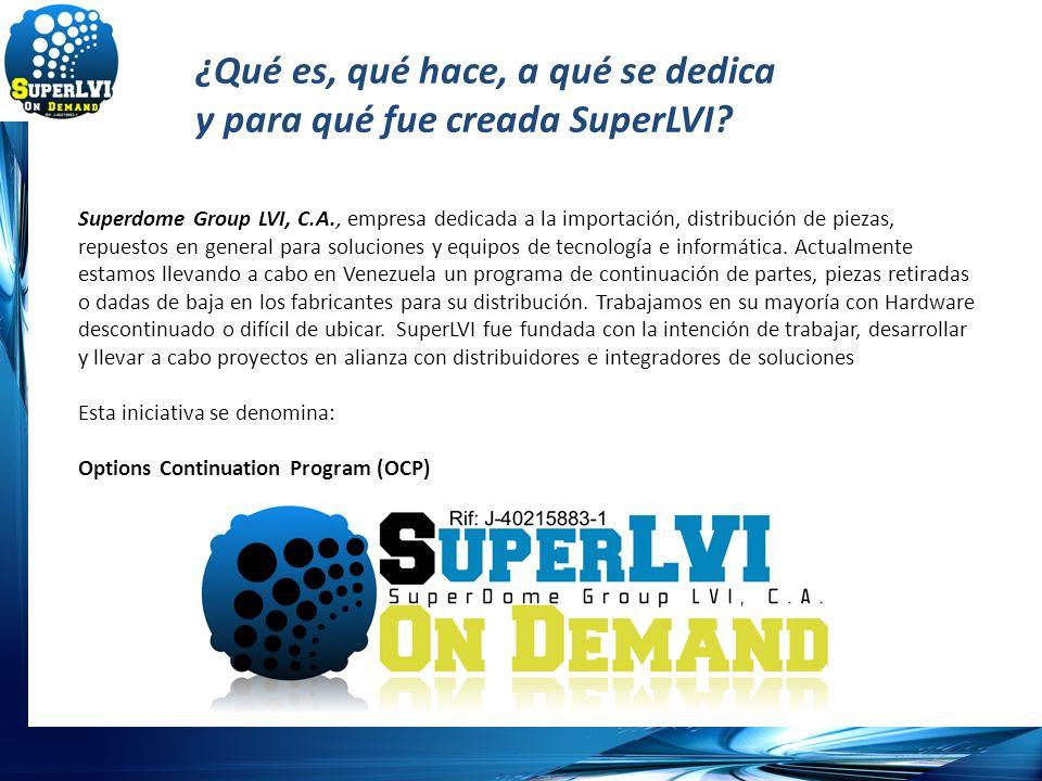 ¿Qué es, qué hace, a qué se dedica y para qué fue creada SuperLVI