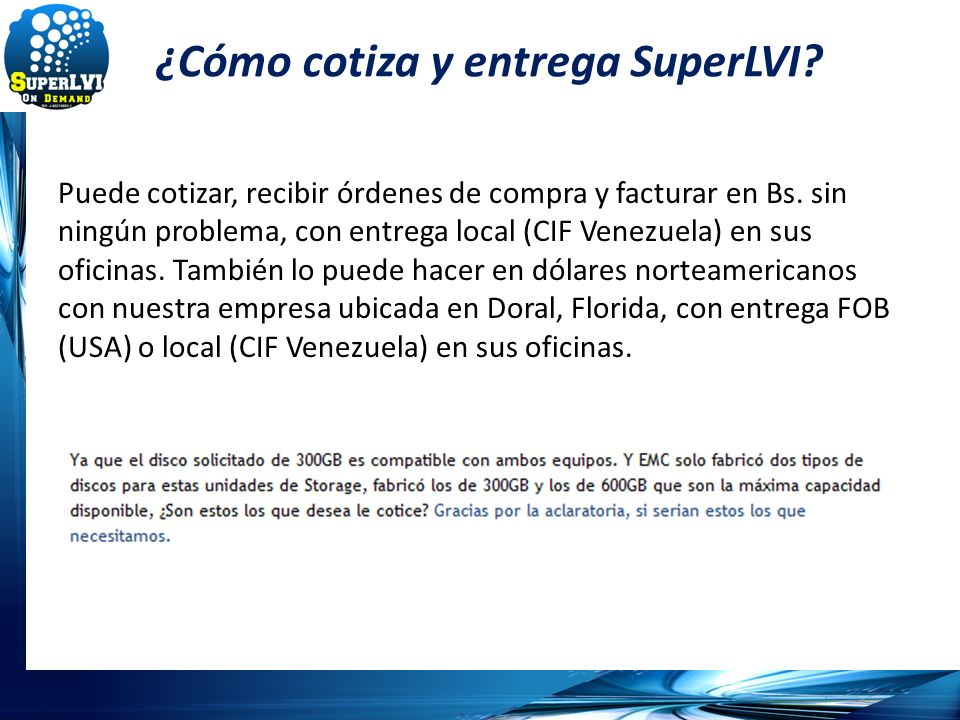 ¿Cómo cotiza y entrega SuperLVI