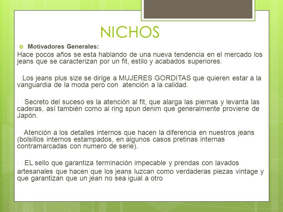 NICHOS Motivadores Generales: