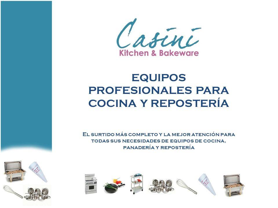 EQUIPOS PROFESIONALES PARA COCINA Y REPOSTERÍA