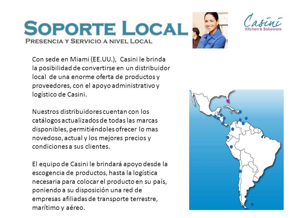 Con sede en Miami (EE.UU.), Casini le brinda la posibilidad de convertirse en un distribuidor local de una enorme oferta de productos y proveedores, con el apoyo administrativo y logístico de Casini.