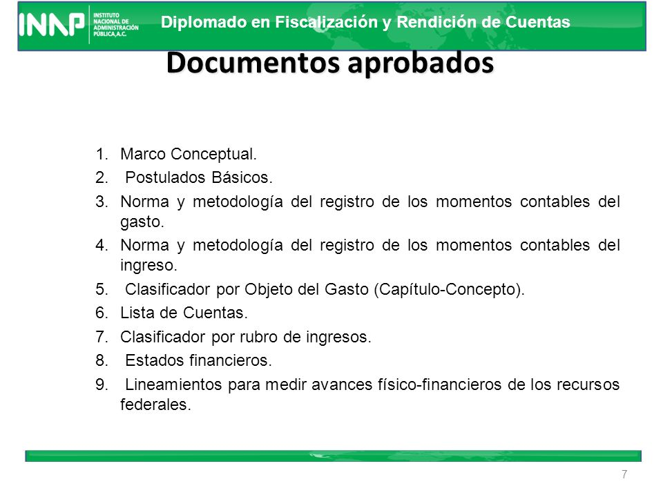 Documentos aprobados Marco Conceptual. Postulados Básicos.