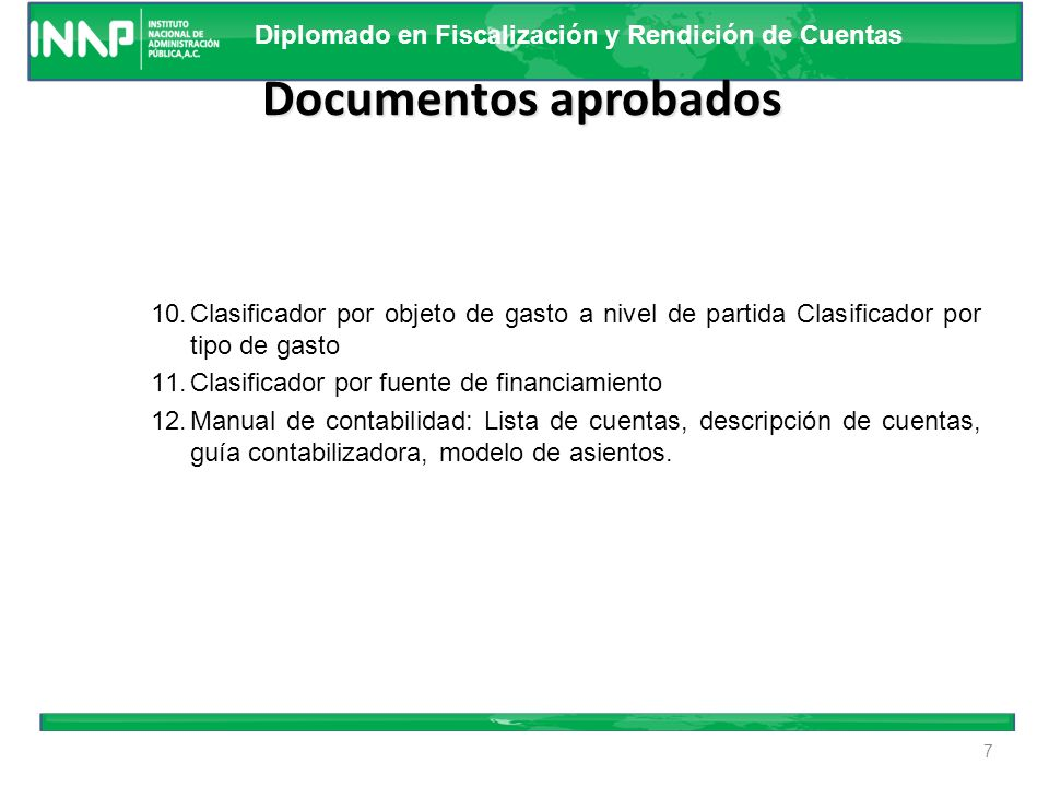 Documentos aprobados Clasificador por objeto de gasto a nivel de partida Clasificador por tipo de gasto.