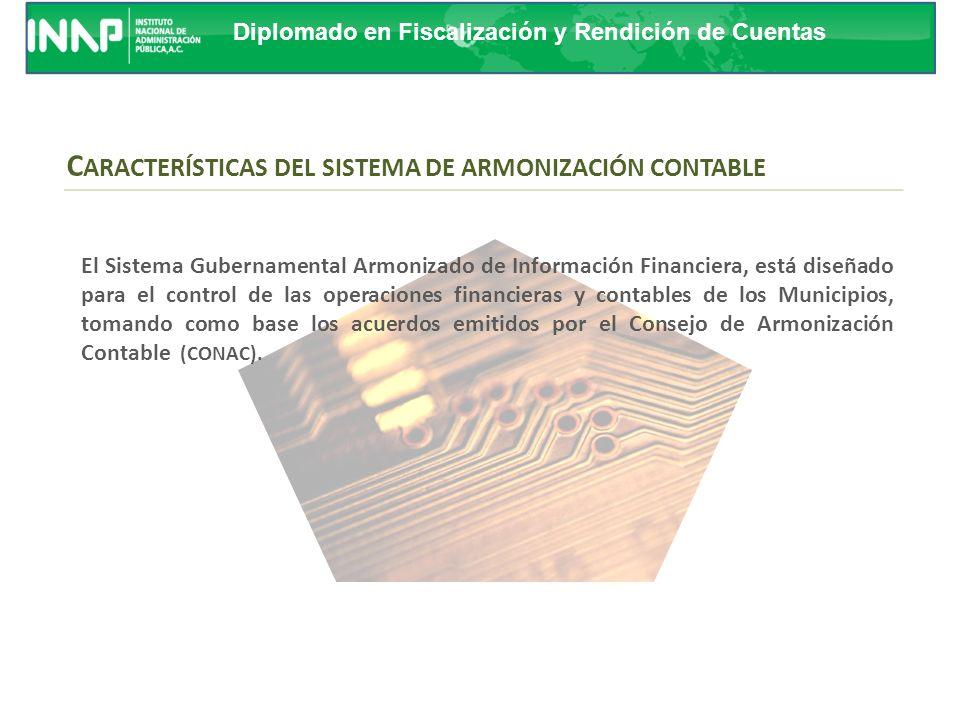 CARACTERÍSTICAS DEL SISTEMA DE ARMONIZACIÓN CONTABLE