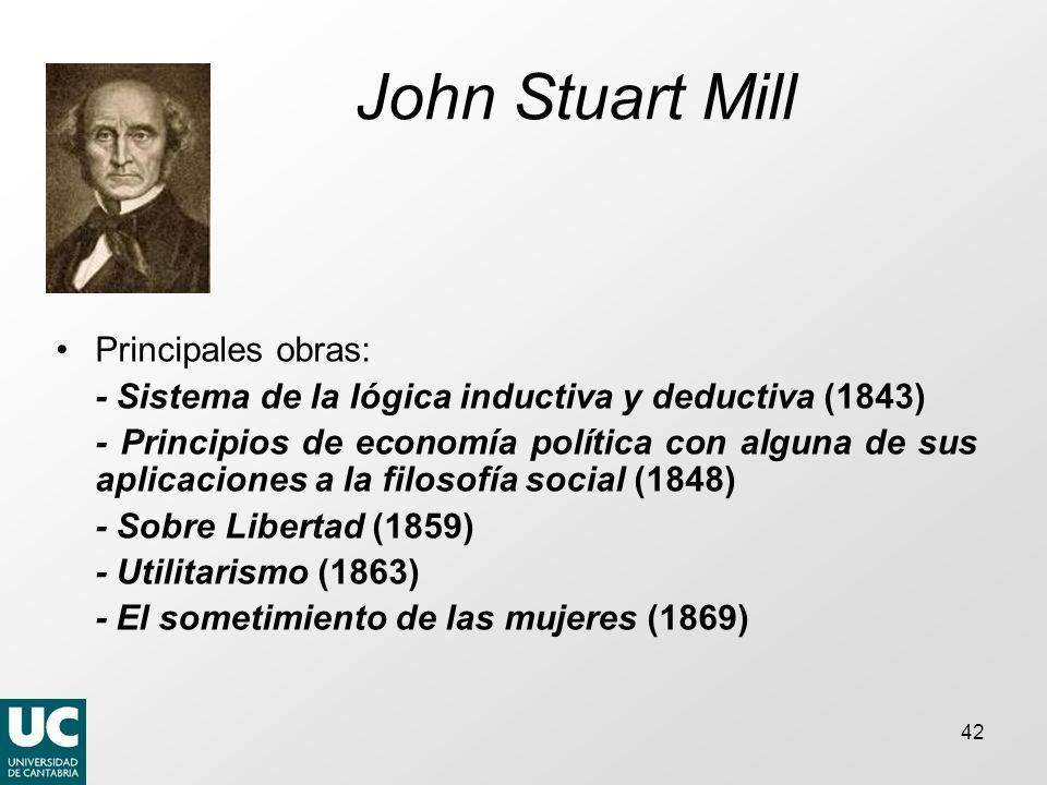 John Stuart Mill Principales obras: