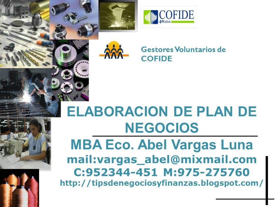 ELABORACION DE PLAN DE NEGOCIOS MBA Eco. Abel Vargas Luna