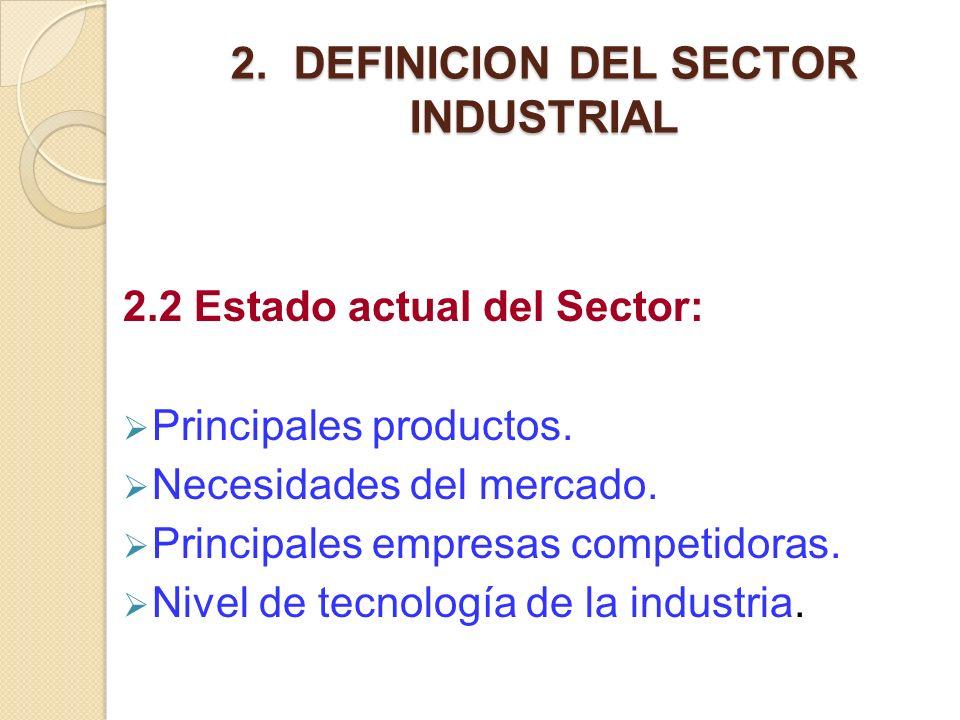 2. DEFINICION DEL SECTOR INDUSTRIAL