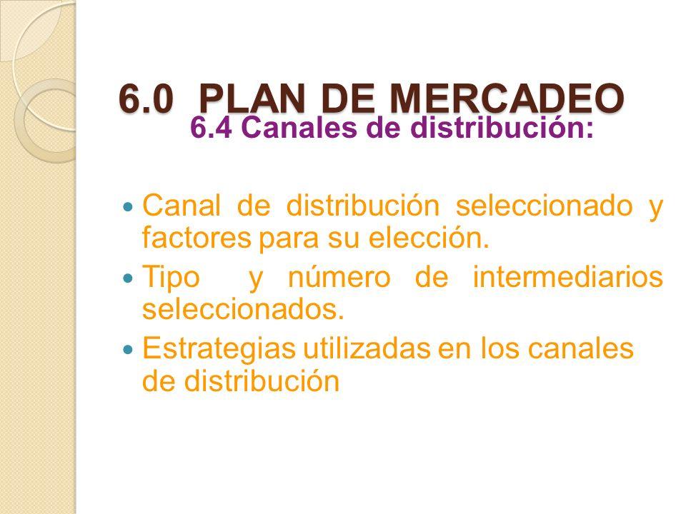 6.4 Canales de distribución: