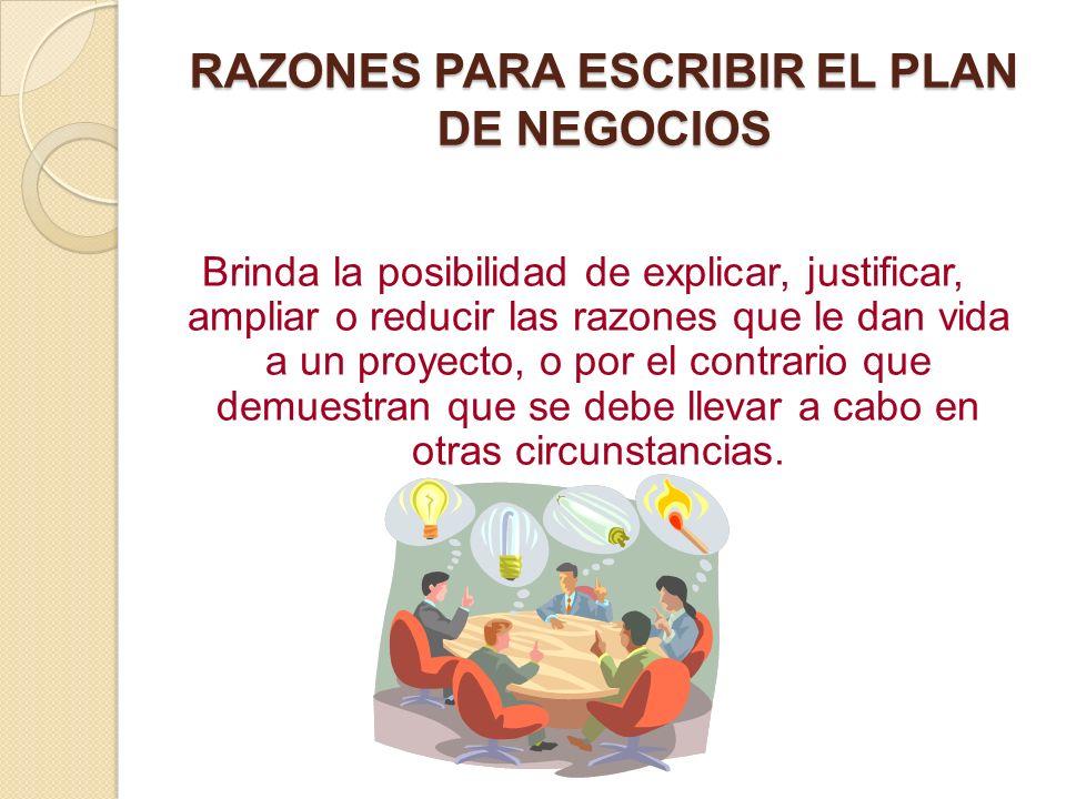 RAZONES PARA ESCRIBIR EL PLAN DE NEGOCIOS