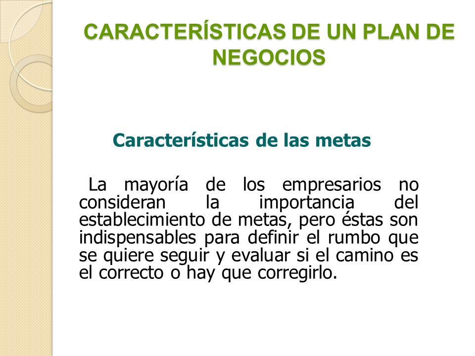 CARACTERÍSTICAS DE UN PLAN DE NEGOCIOS