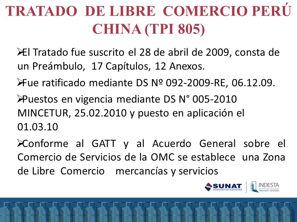 TRATADO DE LIBRE COMERCIO PERÚ CHINA (TPI 805)