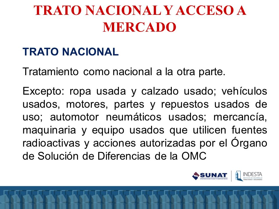 TRATO NACIONAL Y ACCESO A MERCADO