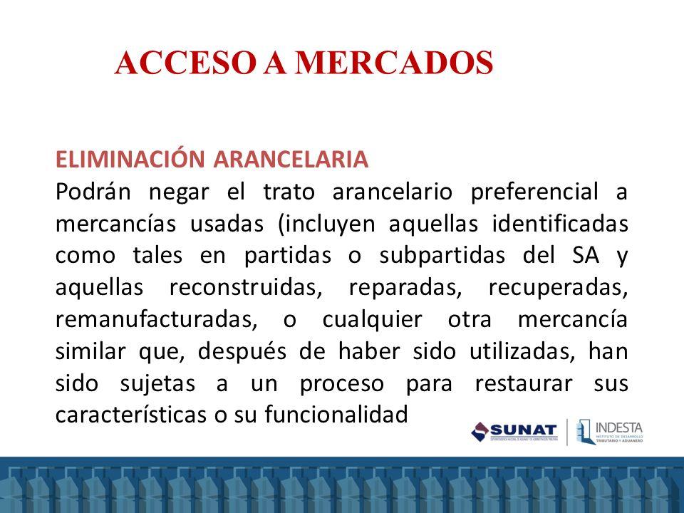 ACCESO A MERCADOS ELIMINACIÓN ARANCELARIA