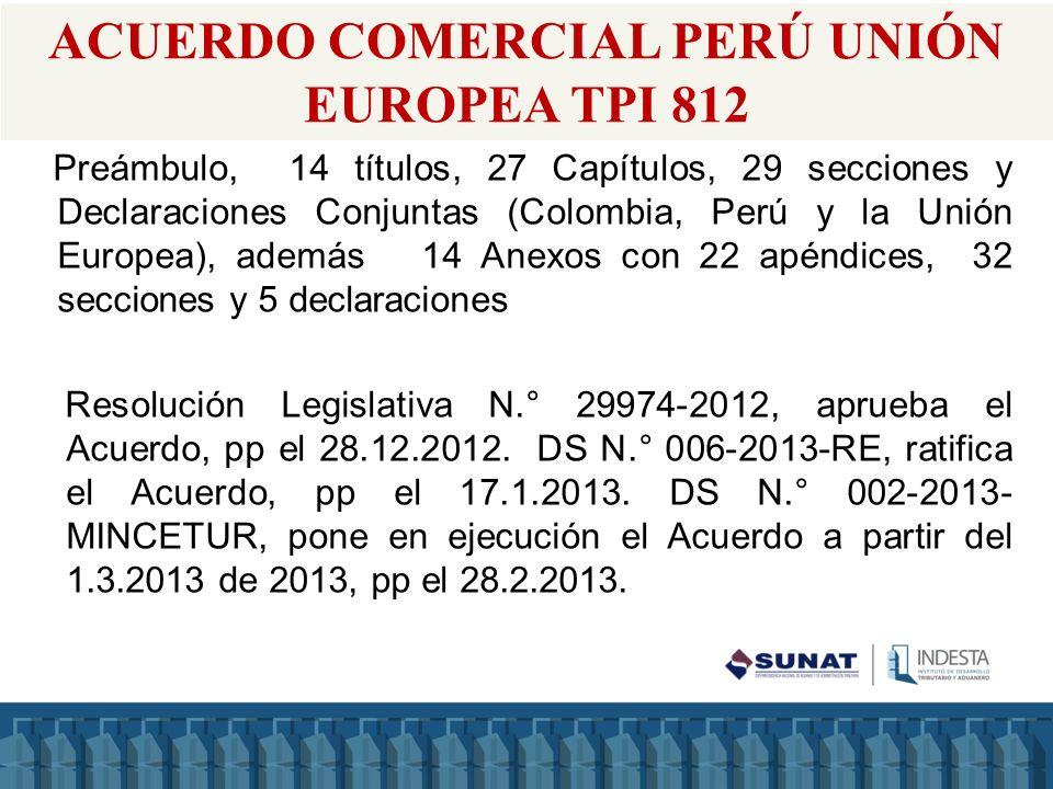 ACUERDO COMERCIAL PERÚ UNIÓN EUROPEA TPI 812