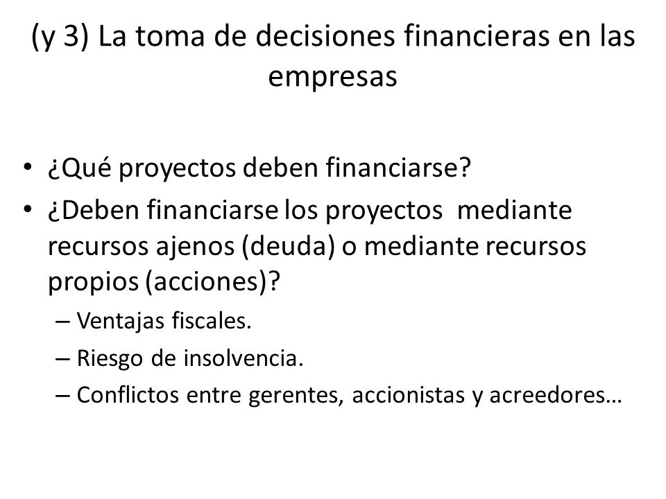 (y 3) La toma de decisiones financieras en las empresas