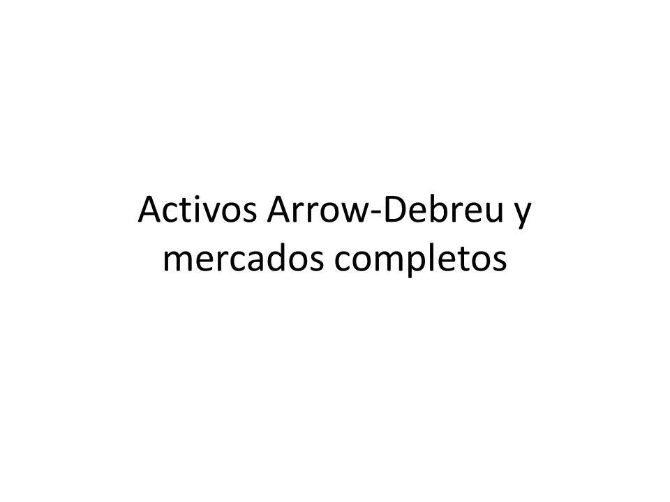 Activos Arrow-Debreu y mercados completos