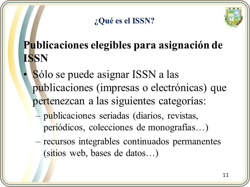 Publicaciones elegibles para asignación de ISSN