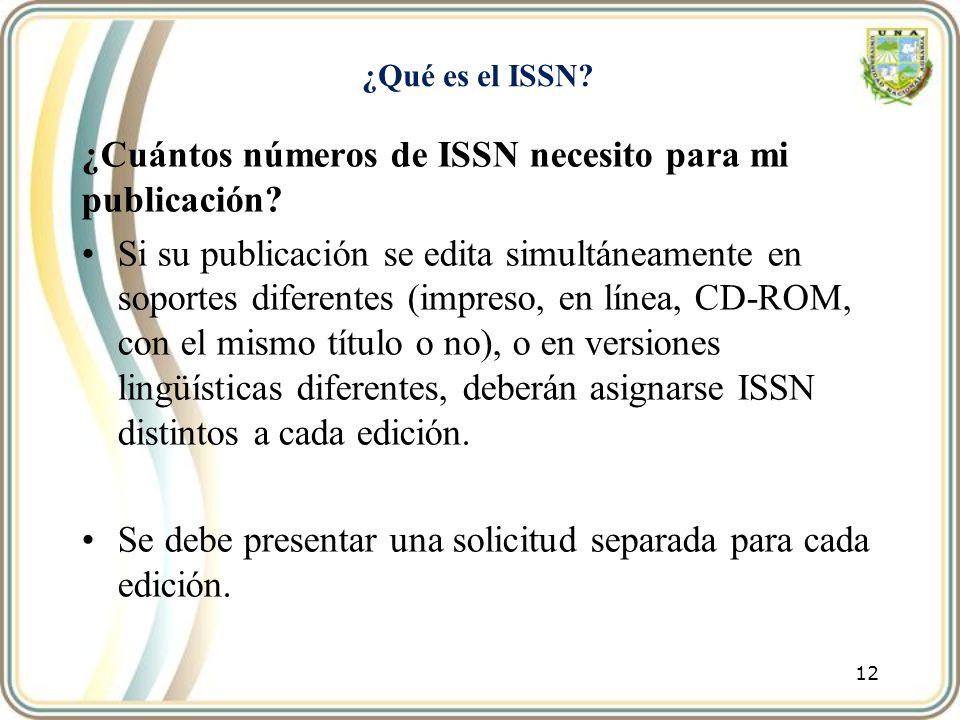 ¿Cuántos números de ISSN necesito para mi publicación
