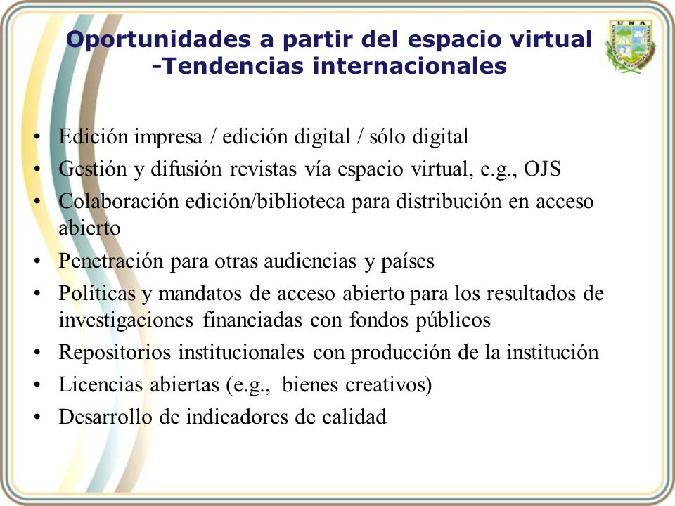 Oportunidades a partir del espacio virtual -Tendencias internacionales