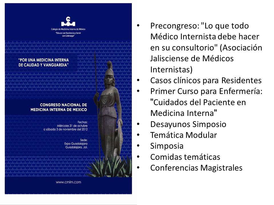 Precongreso: Lo que todo Médico Internista debe hacer en su consultorio (Asociación Jalisciense de Médicos Internistas)