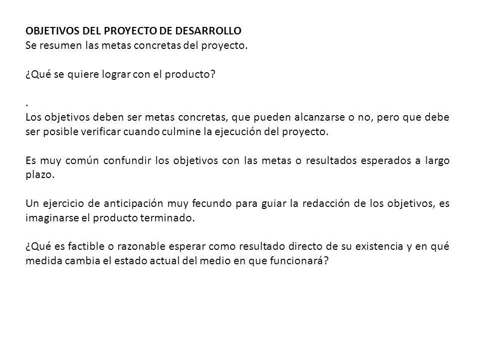 OBJETIVOS DEL PROYECTO DE DESARROLLO