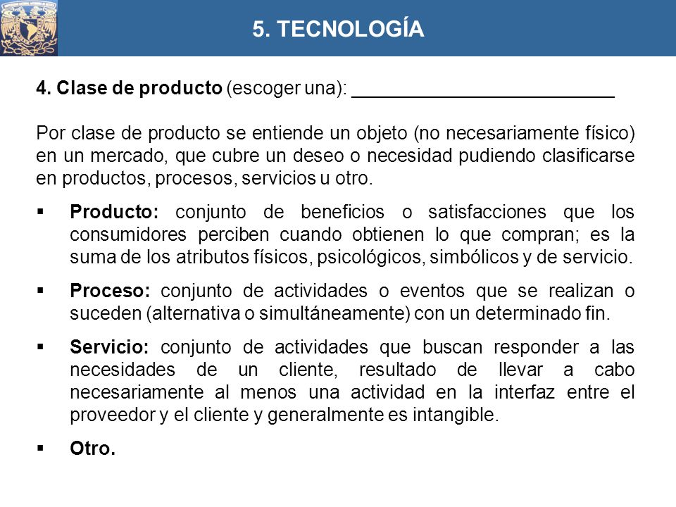 5. TECNOLOGÍA 4. Clase de producto (escoger una): _________________________.