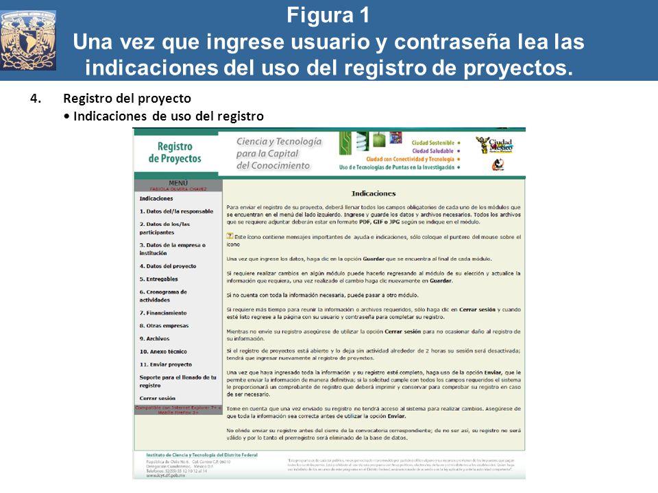 Figura 1 Una vez que ingrese usuario y contraseña lea las indicaciones del uso del registro de proyectos.