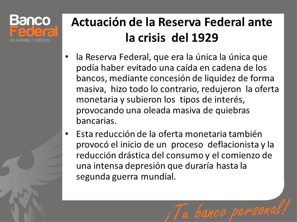 Actuación de la Reserva Federal ante la crisis del 1929