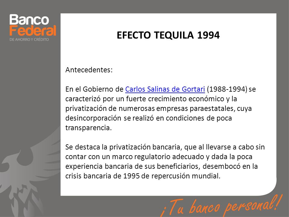 EFECTO TEQUILA 1994 Antecedentes: