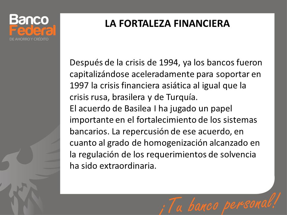 LA FORTALEZA FINANCIERA