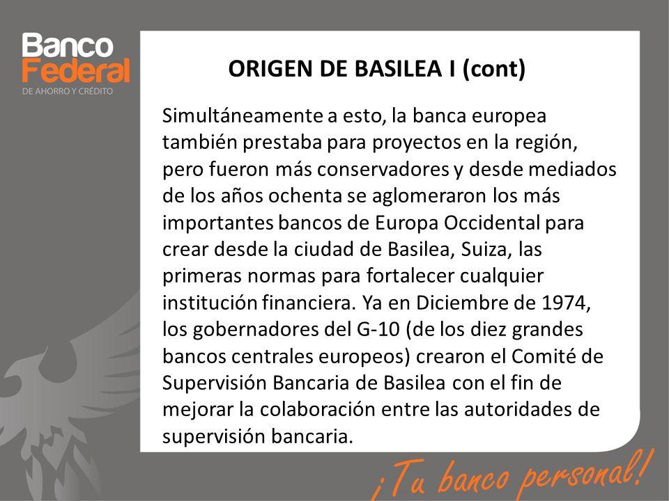 ORIGEN DE BASILEA I (cont)